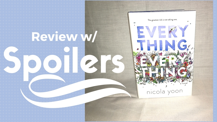 Book Monologue 3:Everything, Everything- By: Nicola Yoon