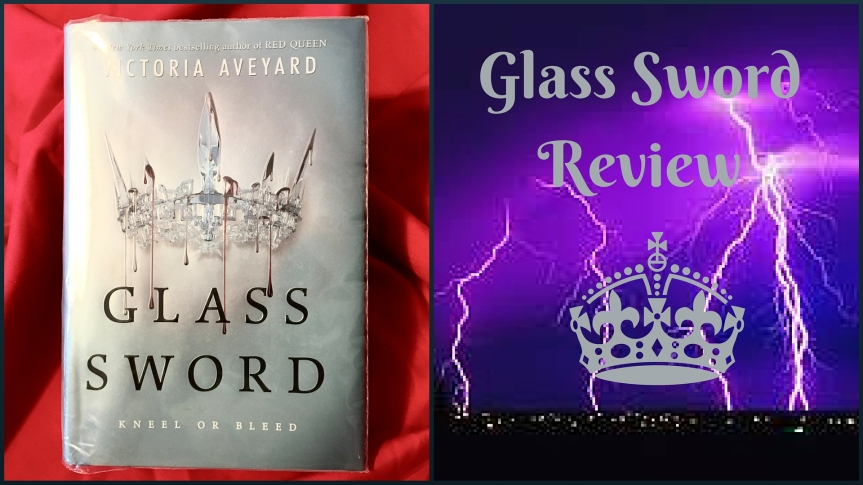 Review- Glass Sword by: Victoria Aveyard