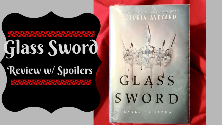 Book Monologue 4: Glass Sword By: Victoria Aveyard