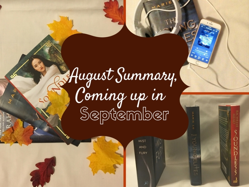 August Summary and Coming up in September