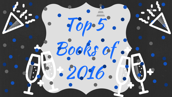 Top 5 Books of 2016