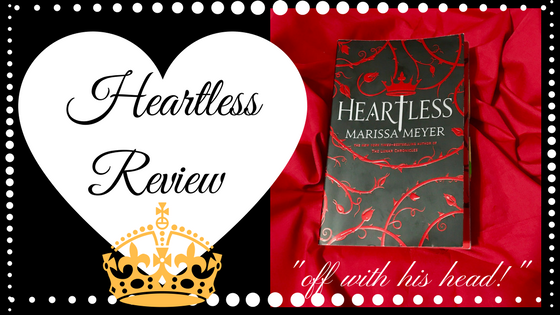 Review : Heartless by Marissa Meyer
