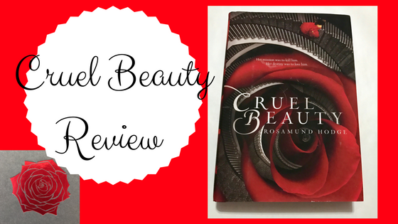 Review: Cruel Beauty by: Rosamund Hodge