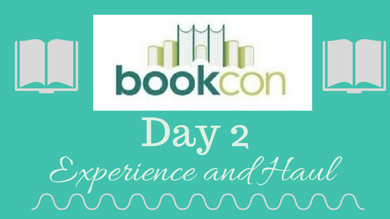 BookCon Day 2: Experience and Haul