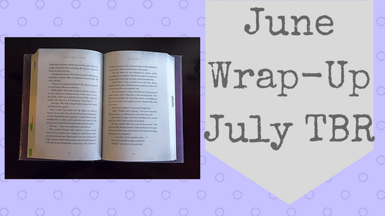 June Summary and Coming Up in July