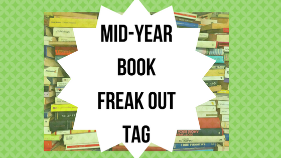 Mid-Year Book Freak Out Tag