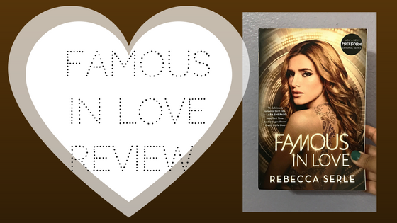 Review: Famous In Love by Rebecca Serle