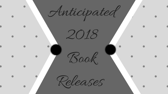 Anticipated 2018 Books