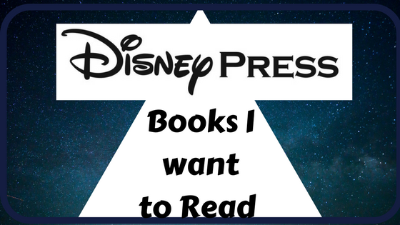Disney Press Books I Want to Read