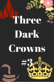 Three Dark Crowns #3
