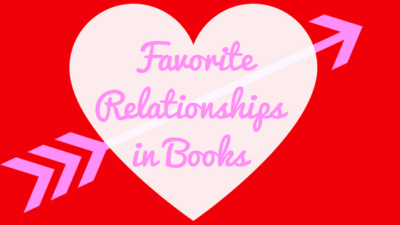 My Favorite Relationships in Books