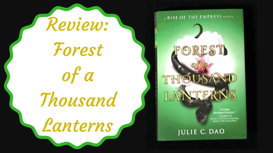 Review: Forest of a Thousand Lanterns by Julie C. Dao