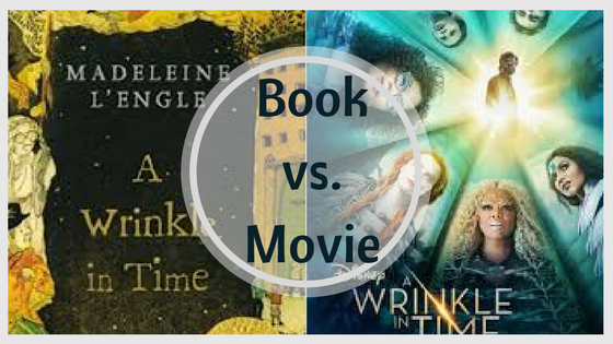 Book vs. Movie: A Wrinkle in Time