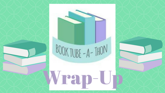 BookTube-A-Thon 2018 Wrap-Up