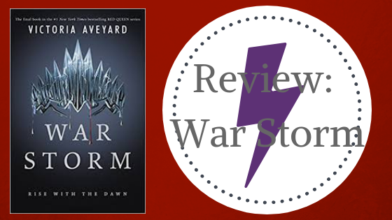 Review: War Storm by Victoria Aveyard