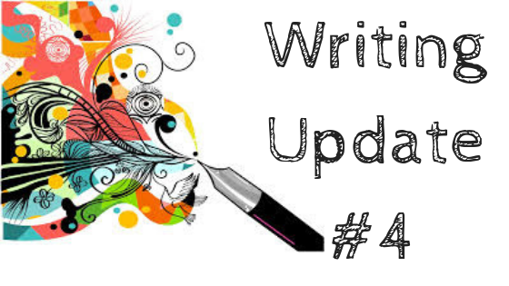 Writing Update # 4: Changing things and NaNoWriMo