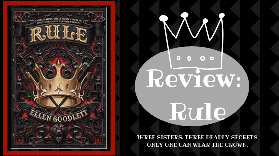 Review: Rule by Ellen Goodlett